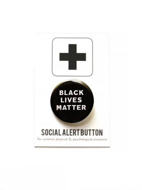 WRD Black Lives Matter Button (supports SAA African American Community Fund)