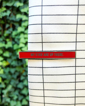 ETI* My Eyes are up Tie Bar -  - Tie accessory - Feliz Modern