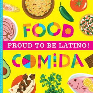FMI Proud to Be Latino: Food/Comida