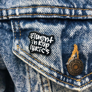 FM Fluent in Rap Lyrics Enamel Pin