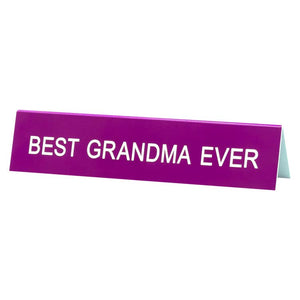 ABF Best Grandma Ever Desk Sign -  - Desk Accessory - Feliz Modern