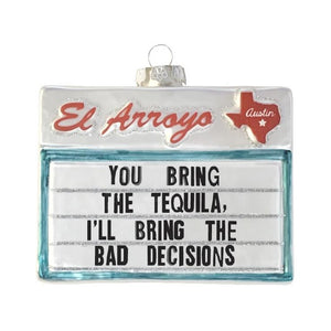 CPC El Arroyo Bad Decisions Ornament -  - Ornament - Feliz Modern