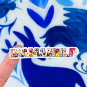 FMD* Mama Help Sticker (SUPPORTS SAA AFRICAN AMERICAN COMMUNITY FUND) -  - Sticker - Feliz Modern