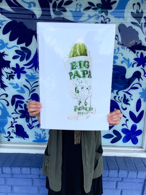 ESA CRAVINGS Big Papa Pickle Print (curbside only, no shipping)