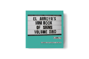 CPC El Arroyo's Mini Book of Signs Vol. 2 -  - Book - Feliz Modern