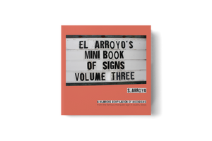 CPC El Arroyo's Mini Book of Signs Vol. 3 -  - Book - Feliz Modern