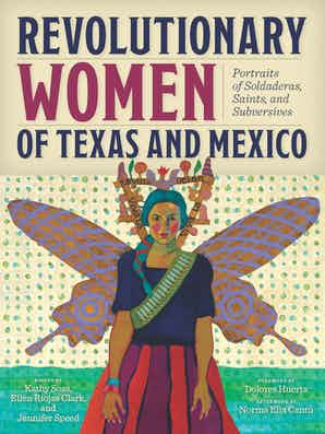 TPB Revolutionary Women of Texas and Mexico Book -  - Book - Feliz Modern
