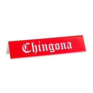 TFND Chingona Desk Sign -  - Office Accessory - Feliz Modern