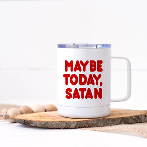 CDC Maybe Today Satan - Stainless Steel Travel Mug