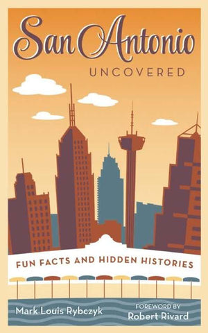 TPB San Antonio Uncovered -  - Book - Feliz Modern