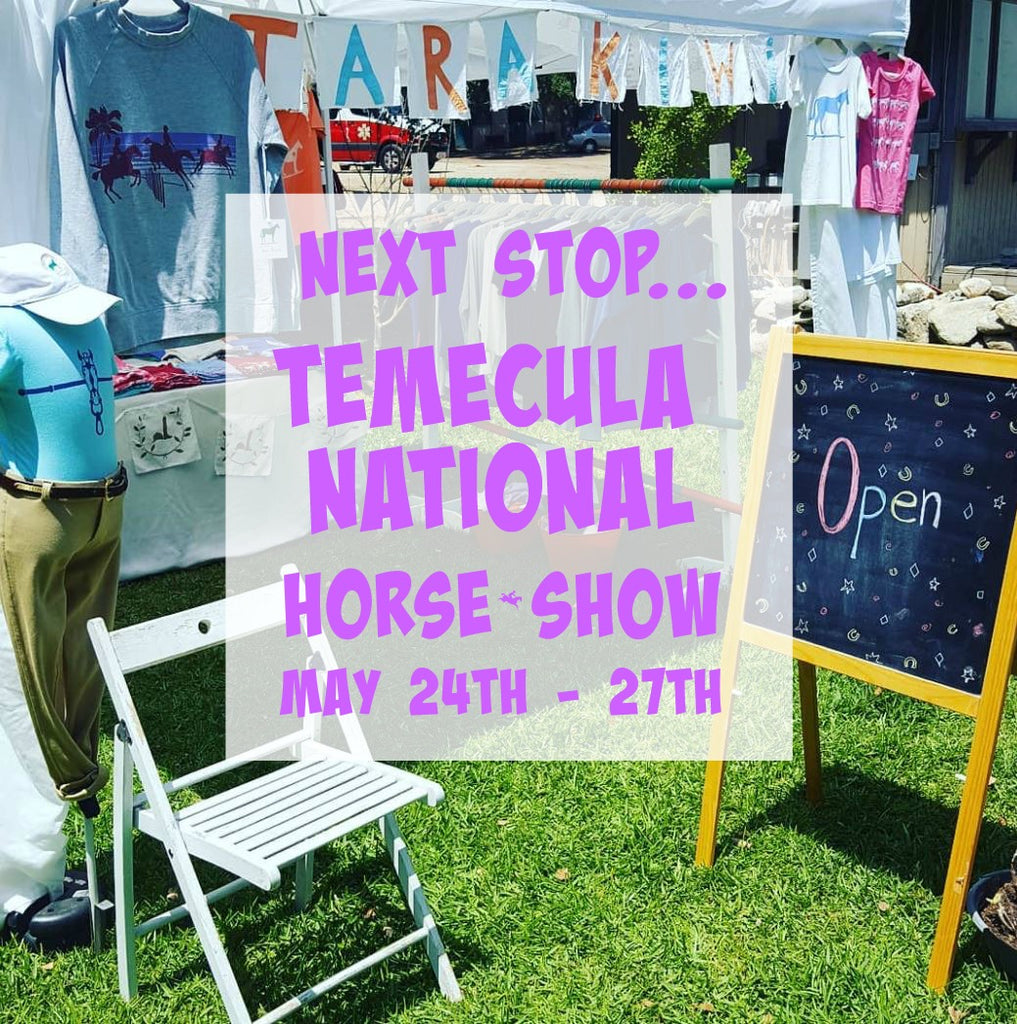 Next stop....Temecula National Horse Show May 24th thru the 27th!!!
