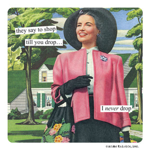 "Anne Taintor Magnet, ""shop till you drop"""