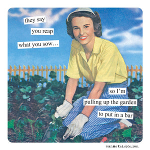 "Anne Taintor magnet, ""reap"""