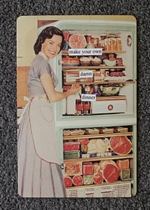 "Anne Taintor Postcard with Magnet ""make your own damn dinner"" (vertical)"