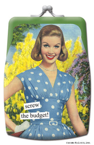 "Anne Taintor Coin Purse ""screw the budget!"""