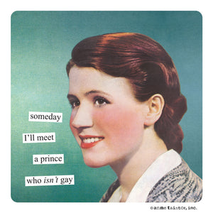 "Anne Taintor Magnet, ""prince"""