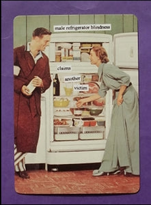 "Anne Taintor Postcard with Magnet ""male refrigerator blindness"""