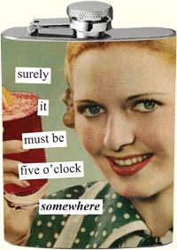 Anne Taintor Flask - 5 OClock