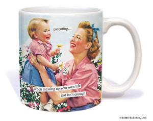 "Anne Taintor Mug  ""parenting"""