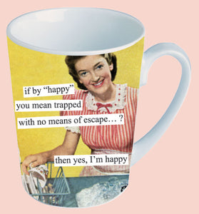 Anne Taintor Mug, Trapped