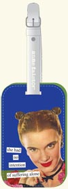 Anne Taintor Luggage Tag/Suffering