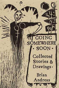 "Brian Andreas Book ""Going Somewhere Soon"""