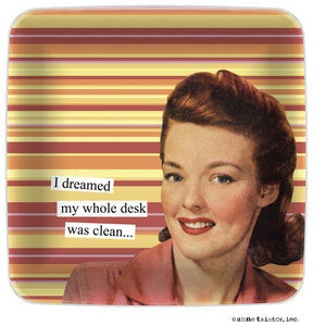 "Anne Taintor Mini Tray ""I dreamed my whole desk was clean.."""