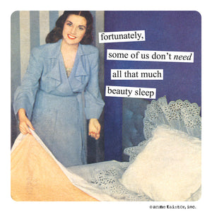 Anne Taintor Magnet, beauty sleep