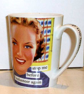 "Anne Taintor Mug ""Volunteer"""