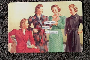 "Anne Taintor Postcard with Magnet ""I ripped his lungs out"""