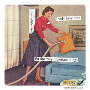 "Anne Taintor Magnet, ""the truly important things"""