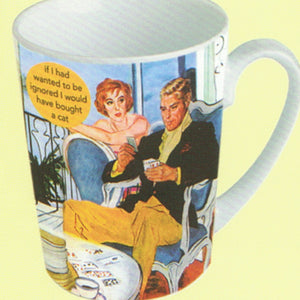 "Anne Taintor Mug  ""ignored"""