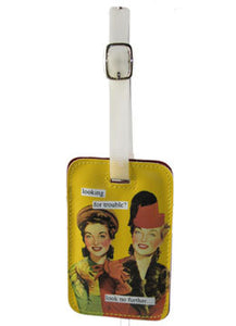 Anne Taintor Luggage Tag/trouble