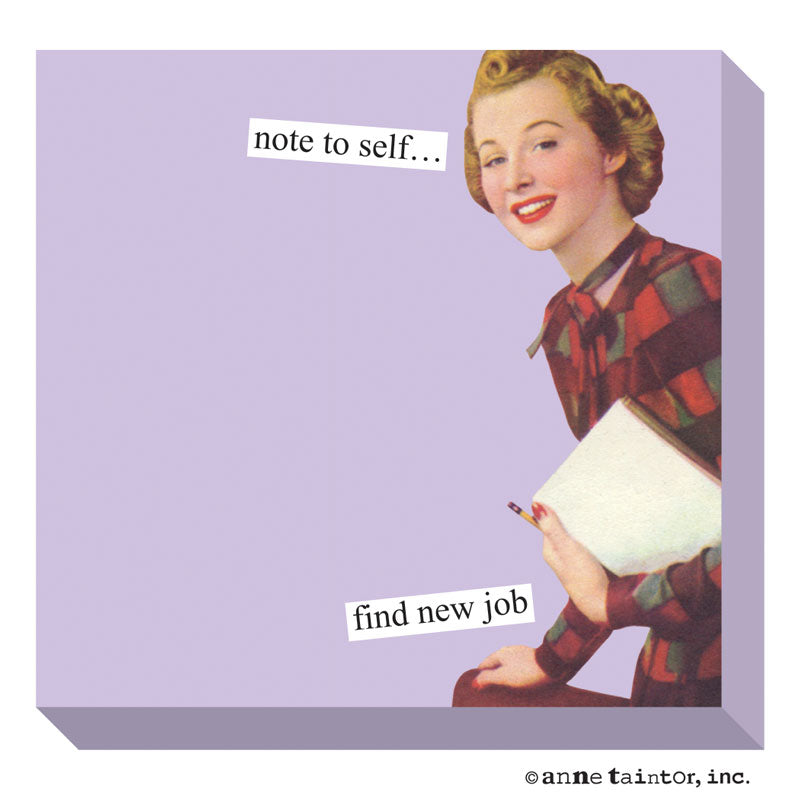 Anne Taintor Sticky Note: note to self...
