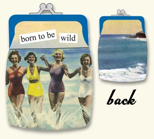 Anne Taintor Coin Purse, born to be wild