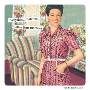 "Anne Taintor magnet ""everything matches after four martinis"""