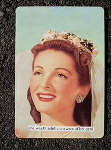 "Anne Taintor Postcard with Magnet ""blissfully unaware"""