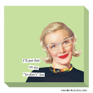 Anne Taintor Sticky Notes, to don't list