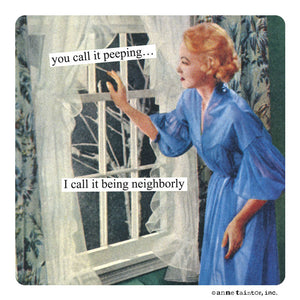 "Anne Taintor Magnet, ""being neighborly"""