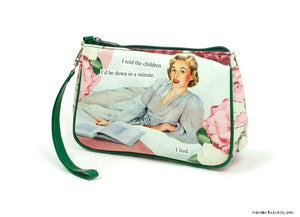 "Anne Taintor Cosmetic Bag....""I told the children"""