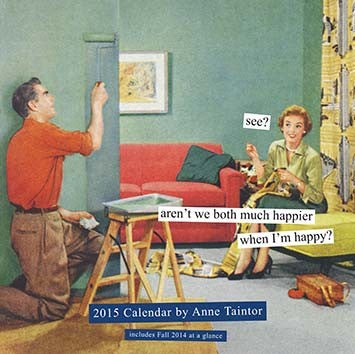 2015 Wall Calendar by Anne Taintor