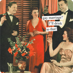 "Anne Taintor magnet ""gay marriage"""