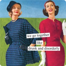 "Anne Taintor magnet ""Drunk & Disorderly"""