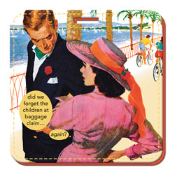 Anne Taintor Luggage Tag/ did we forget the children at the baggage claim... again?