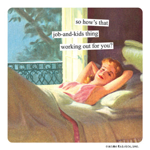 "Anne Taintor Magnet, ""job and kids"""