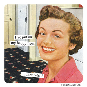 "Anne Taintor Magnet, ""happy face"""
