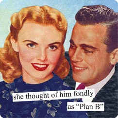 New Anne Taintor magnet, Plan B