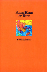 Brian Andreas Book Some Kind of Ride