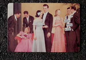"Anne Taintor Postcard with Magnet ""I enjoy being a slut"""