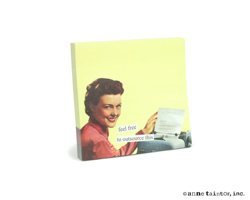Anne Taintor Sticky Notes: outsource